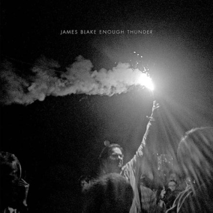 james-blake-not-long-now-enough-thunder-ep